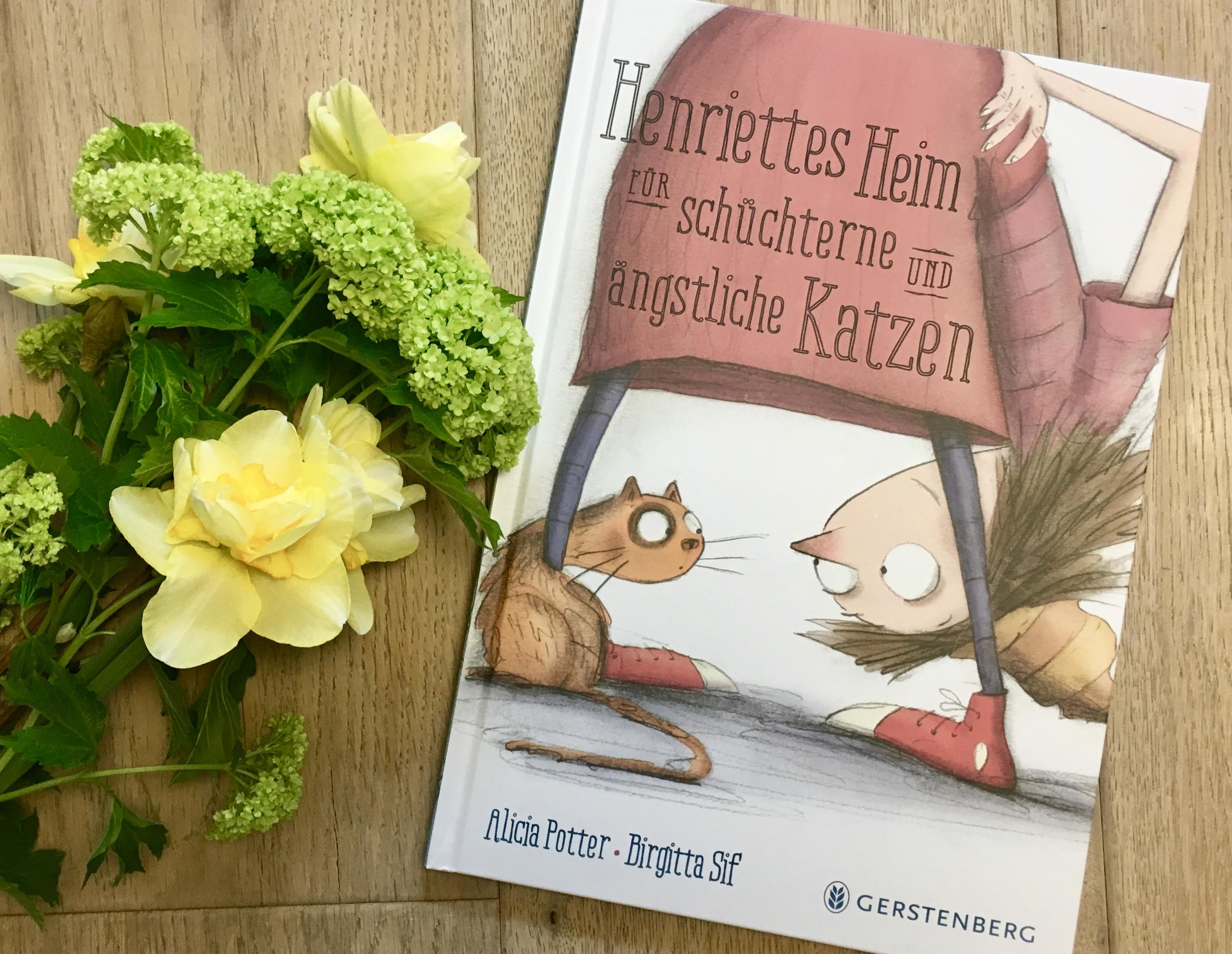 Henriettes Heim für schüchterne und ängstliche Katzen von Alicia Potter und Birgitta Sif