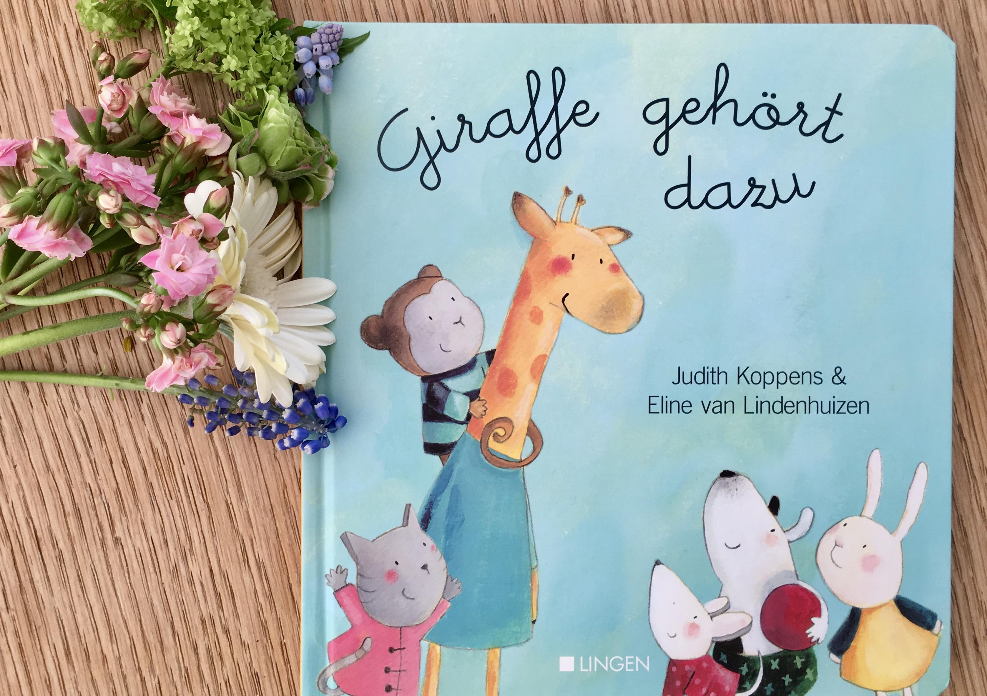 Giraffe gehört dazu von Judith Koppens (Text) und Eline van Lindenhuizen (Illustration)