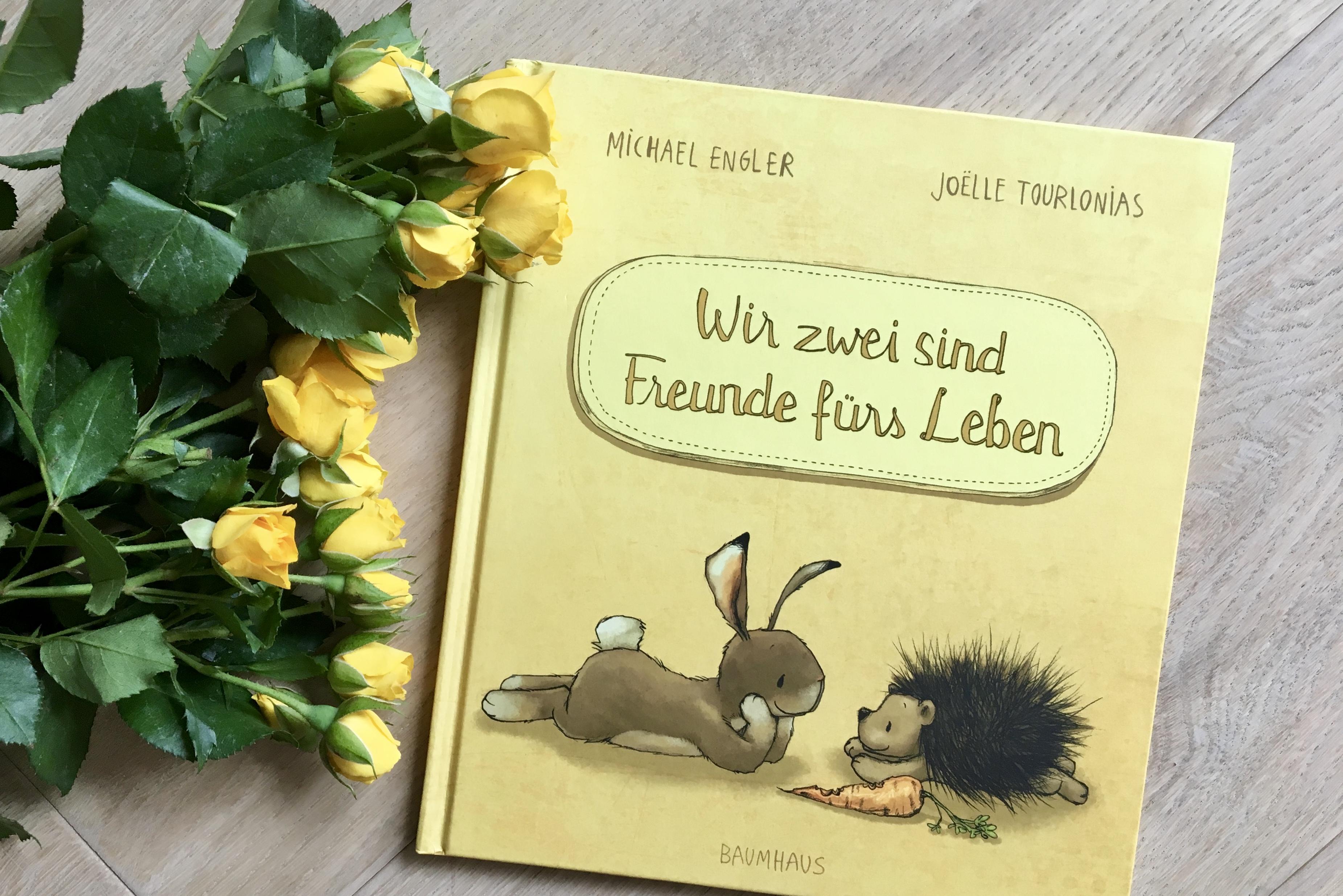 Wir zwei sind Freunde fürs Leben von Michael Engler (Text) und Joelle Tourlonias (Illustration)