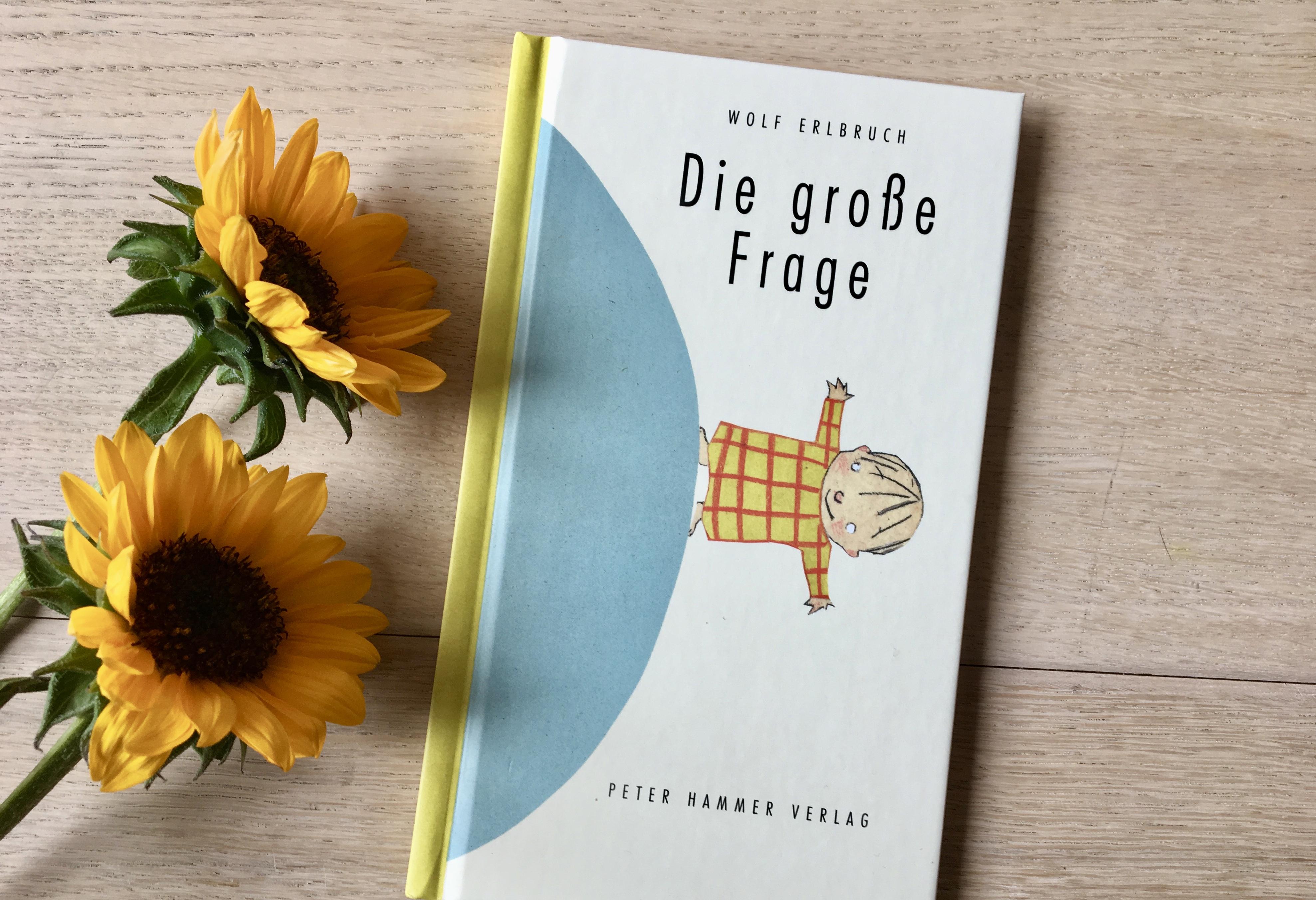 Die große Frage von Wolf Erlbruch (Text und Illustration)