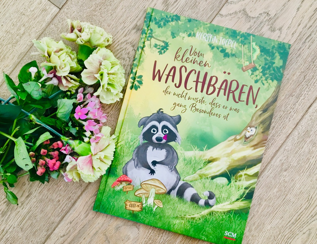 Vom kleinen Waschbären, der nicht wusste, dass er etwas ganz Besonderes ist von Kerstin Toepel (Text und Illustration)