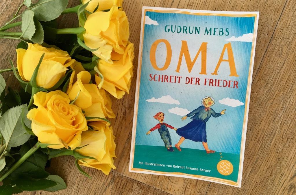 Oma schreit der Frieder von Gudrun Mebs (Text) und Rotraut Susanne Berner (Illustrationen)
