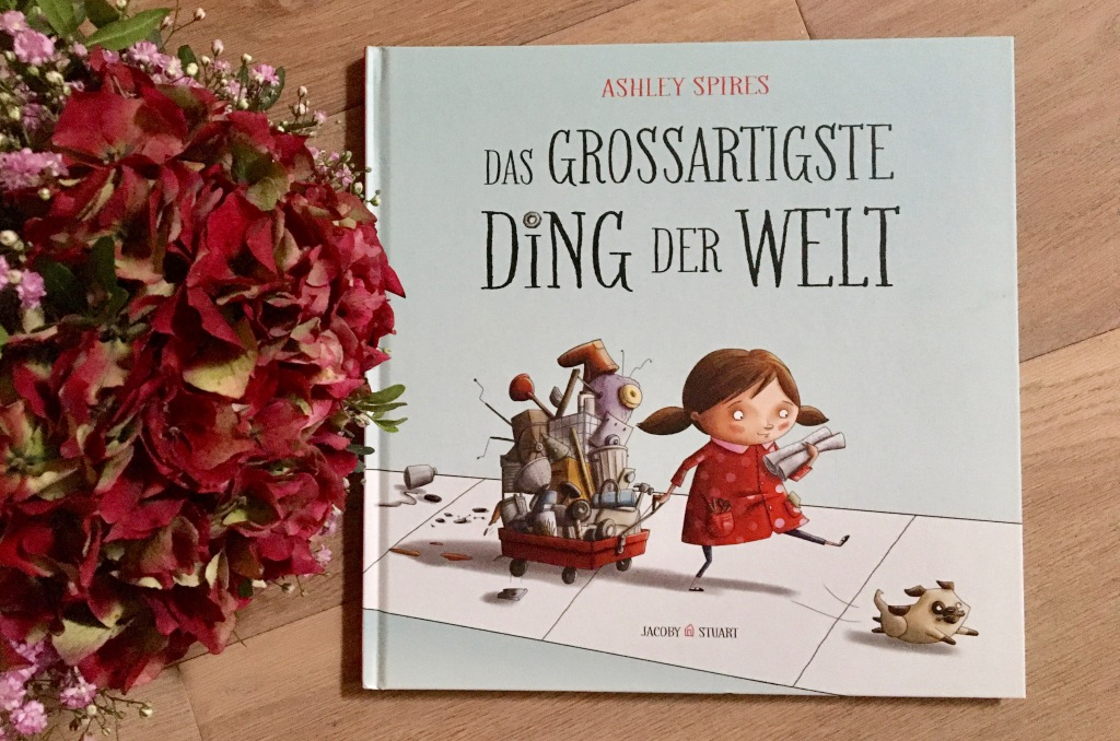 Das grossartigste Ding der Welt von Ashley Spires (Text und Illustration)
