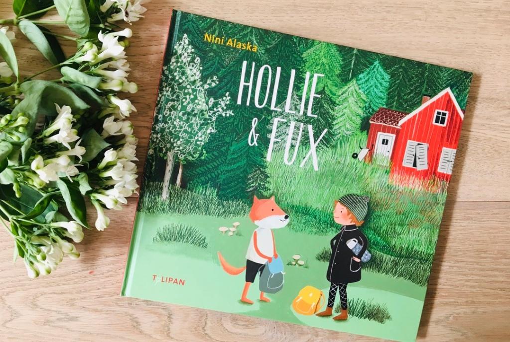 Hollie und Fux von Nini Alaska (Text und Illustration)