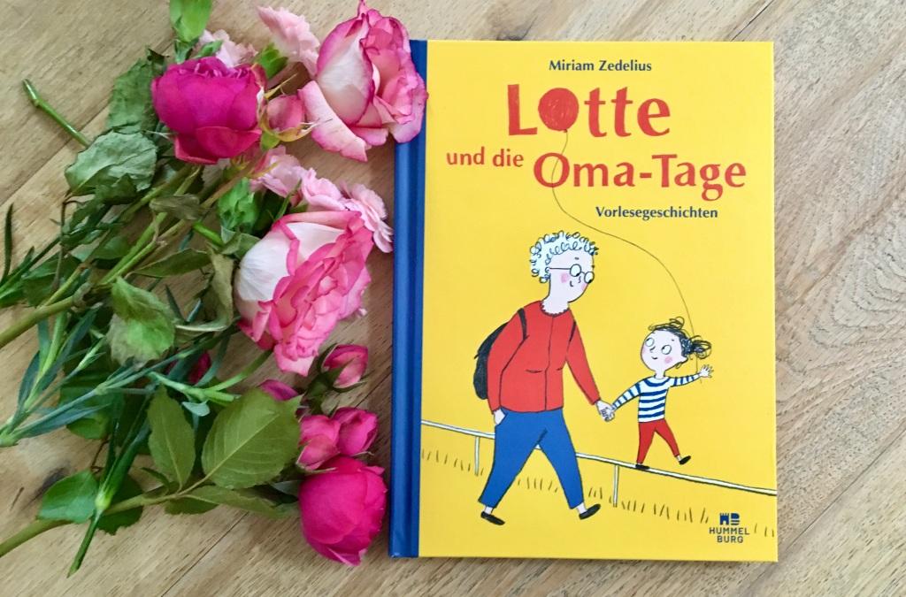 Lotte und die Oma-Tage von Miriam Zedelius, Verlag Hummelburg