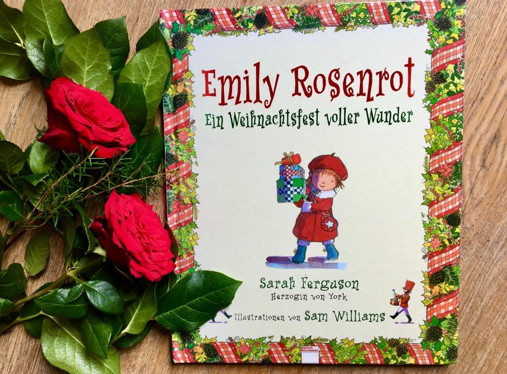 Emily Rosenrot von Sarah Ferguson (Text) und Sam Williams (Illustration)