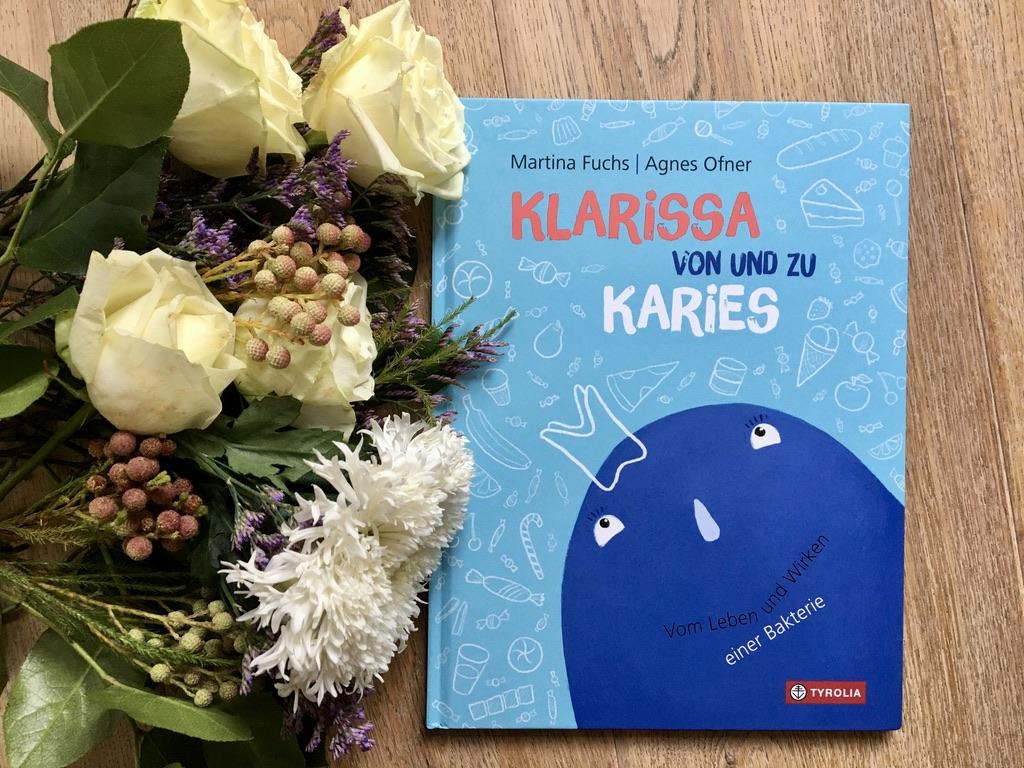 Klarissa von und zu Karies von Martina Fuchs (Text) und Agnes Ofner (Illustration)
