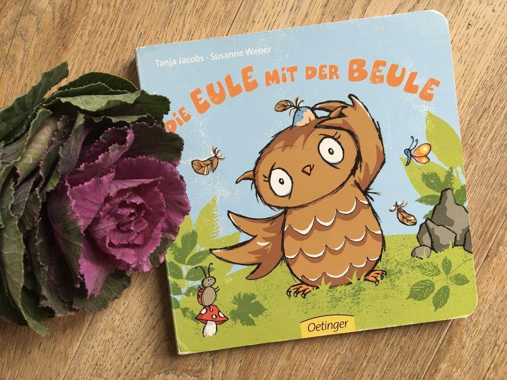 Die Eule mit der Beule von Tanja Jacobs (Illustration) und Susanne Weber (Text)