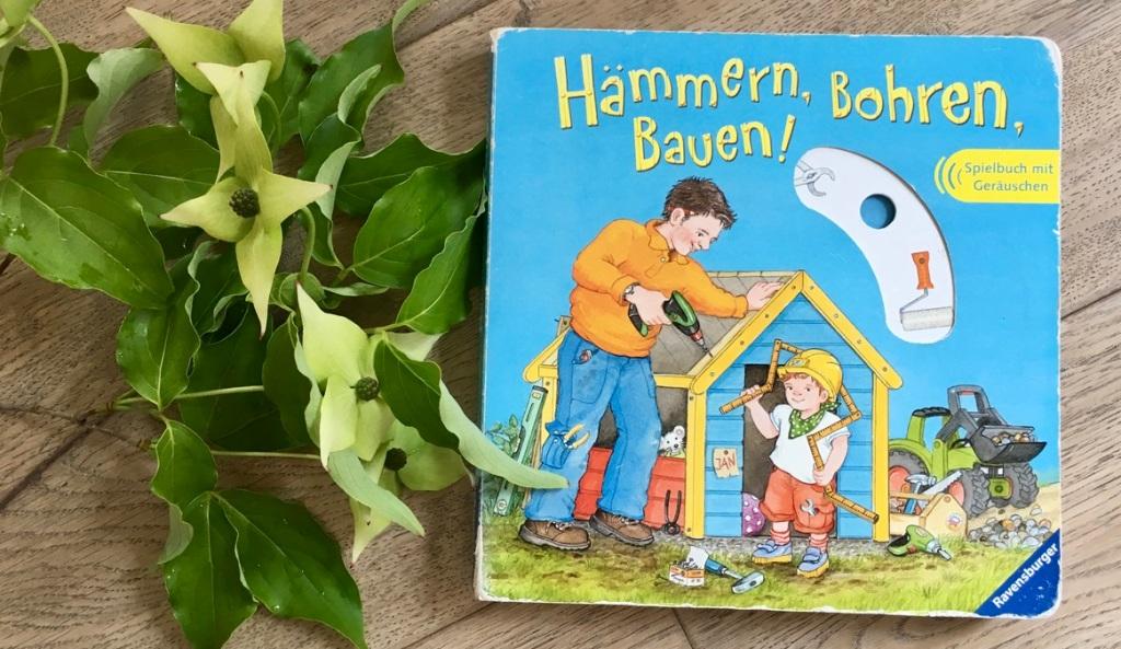 Hämmern, bohren, bauen! von Daniela Prusse (Text) und Wolfgang Metzger (Illustration)