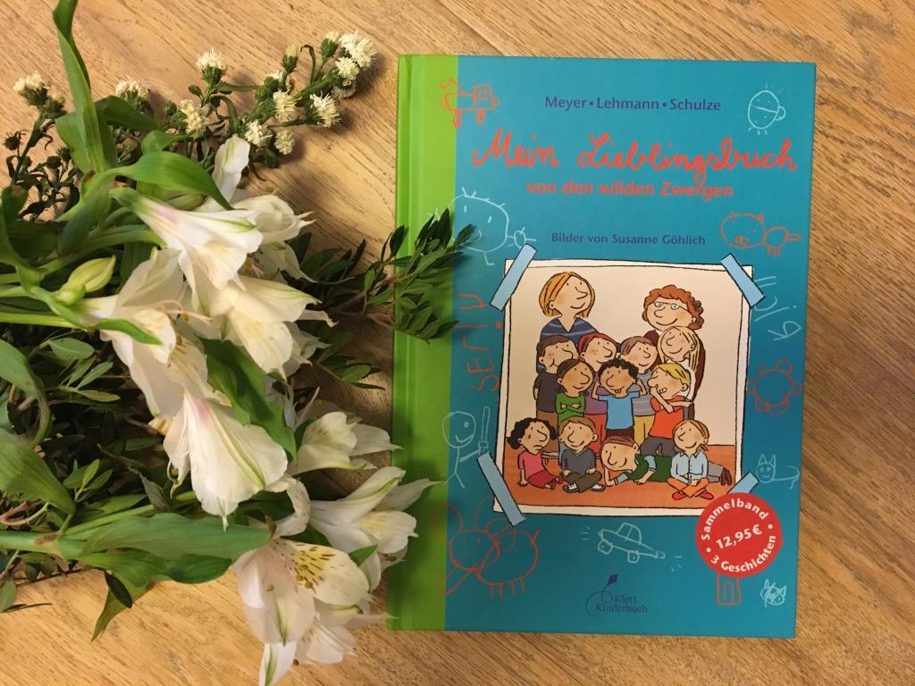 Mein Lieblingsbuch von den wilden Zwergen von Meyer, Lehmann, Schule (Text) und Susanne Göhlich (Illustration)