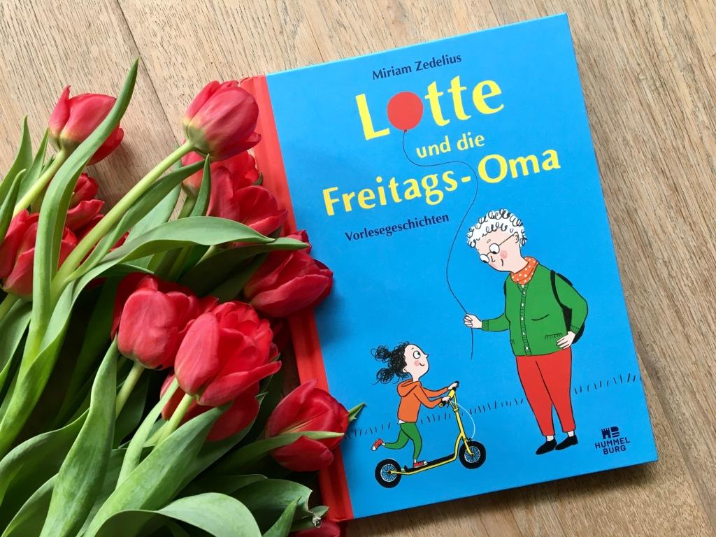Lotte und die Freitags-Oma von Miriam Zedelius