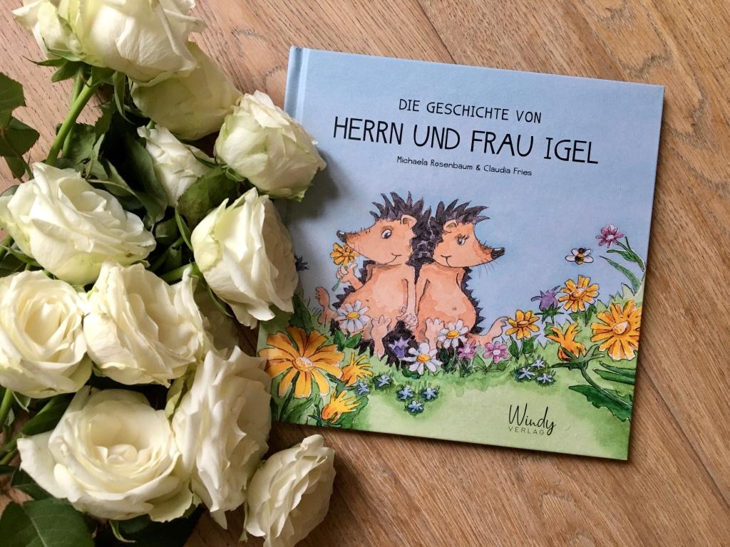 Die Geschichte von Herrn und Frau Igel von Michaela Rosenbaum (Text) und Claudia Fries (Illustrationen)